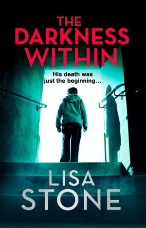 The Darkness Within: A heart-pounding thriller that will leave you reeling