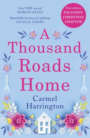 A Thousand Roads Home: 'A weepy but important book' Cecelia Ahern