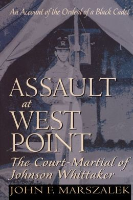 Assault at West Point, The Court Martial of Johnson Whittaker
