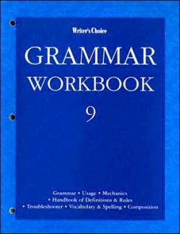 Writer's Choice Grammar Workbook 9