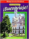 Buen Viaje : Glencoe Spanish 3: Writing Activities Workbook