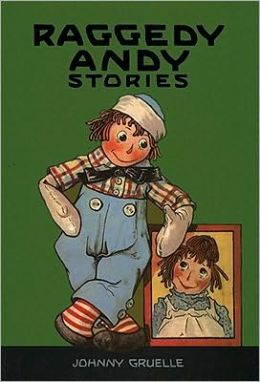 Raggedy Andy Stories: Introducing the Little Rag Brother of Raggedy Ann(Raggedy Ann Stories Series)