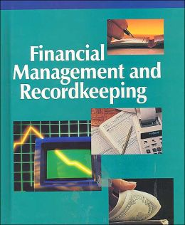 Financial Management and Recordkeeping, Student Edition