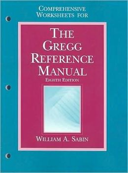 Comprehensive Worksheets for The Greeg Reference Manual Eighth Edition