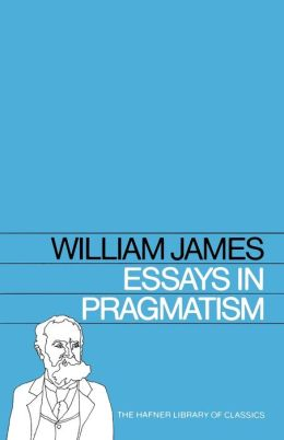 Essays in Pragmatism