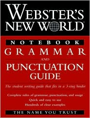 Webster's New World Notebook Grammar and Punctuation Guide