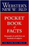 Webster's New World Pocket Book of Facts (Webster's New World Series)
