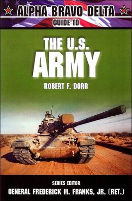 U.S. Army (Alpha Bravo Delta Guide Series)