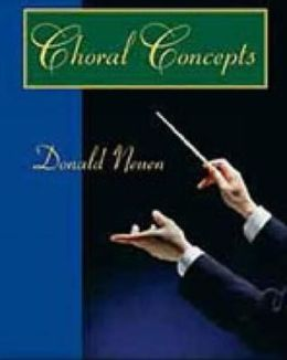Choral Concepts: A Text for Conductors