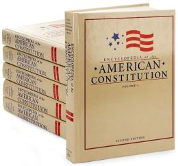 Encyclopedia of the American Constitution (6 Volume Set)
