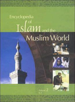Encyclopedia of Islam & the Muslim World