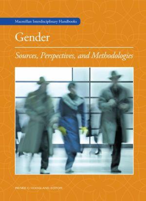 Gender: Macmillan Interdisciplinary Handbooks 10V
