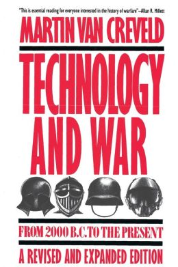 Technology and War: From 2000 B.C. to the Present