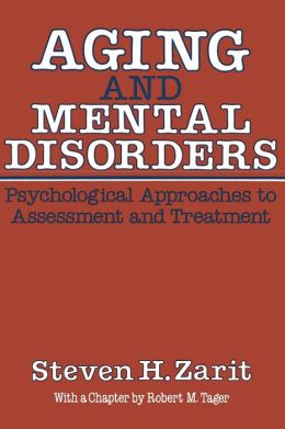 Aging & Mental Disorders (Psychological Approaches To Assessment & Treatment)