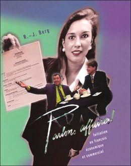 Parlons Affaires! Text: Initiation Au Francais Economique Et Commercial