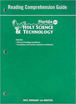 Holt Science & Technology Florida: Reading Comprehension Guide Grades 6 Earth Science