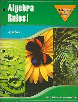 Holt Math in Context: Algebra Rules! Grade 8