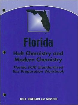 Modern Chemistry Florida: Holt Chemistry and Modern Chemistry FCAT Standardized Test Preparation