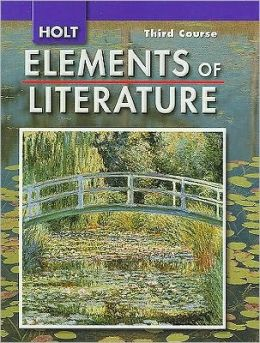 Elements of Literature: Student Edition Grade 9 Third Course 2007