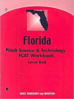Holt Science & Technology Florida: Fcat Workbook Grade 7 Life Science