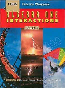 Holt Algebra 1 Interactions: Practice Workbook Course 1