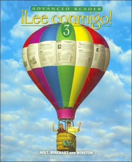 Holt ?Ven conmigo!: Advanced Reader Lee Conmigo Level 3