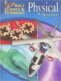 Holt Science & Technology: Student Edition Physical Science 2005
