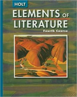 Elements of Literature: SE ELEMENTS OF LITERATURE 2005 G 10 Fourth Course 2005