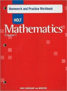 Holt Mathematics: Homework Practice Workbook Course 1