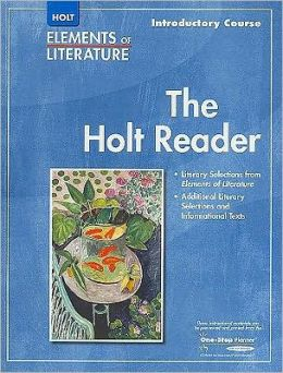 Elements of Literature: HOLT RDR SE EOLIT 2007 G 6 Introductory Course