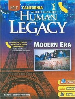 Holt World History: Human Legacy California: Student Edition Modern Era 2008