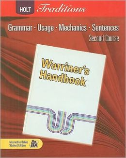 Holt Traditions Warriner's Handbook: Student Edition Grade 8 Second Course 2008