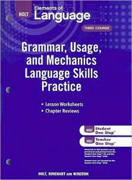Elements of Language: Grammar Usage and Mechanics Language Skills Practice Grade 9