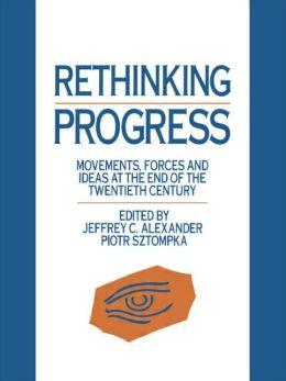 Rethinking Progress