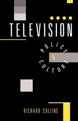 Television: Policy and Culture