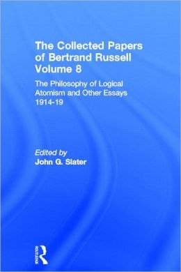 The Collected Papers of Bertrand Russell