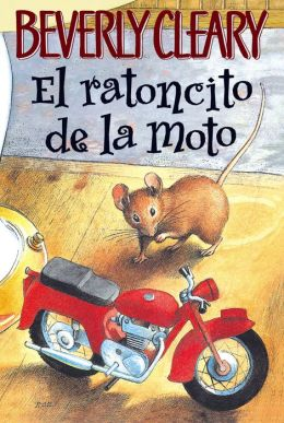 El ratoncito de la moto (The Mouse and the Motorcycle)