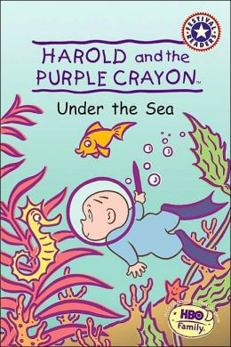 Harold and the Purple Crayon: Under the Sea (Festival Reader Series)