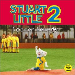 Stuart Little 2: Soccer Season