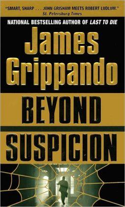 Beyond Suspicion (Jack Swyteck Series #2)