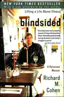Blindsided: Lifting a Life above Illness