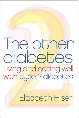 Other Diabetes: Living and Eating Well with Type 2 Diabetes