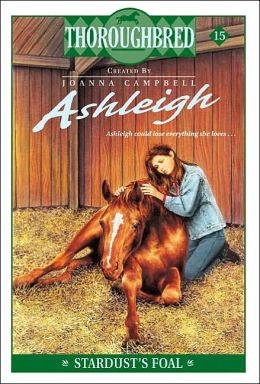 Stardust's Foal (Thoroughbred Ashleigh Series #15)