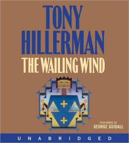 The Wailing Wind (Joe Leaphorn and Jim Chee Series #15)
