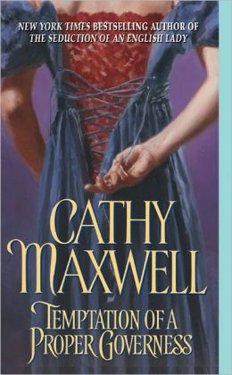 The Temptation of a Proper Governess (Cameron Sisters Series #1)
