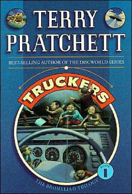 Truckers (Bromeliad Trilogy Series #1)