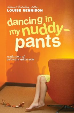 Dancing in My Nuddy-Pants (Confessions of Georgia Nicolson Series #4)