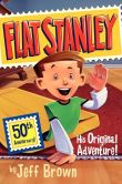 Book Cover Image. Title: Flat Stanley:  His Original Adventure!, Author: Jeff Brown