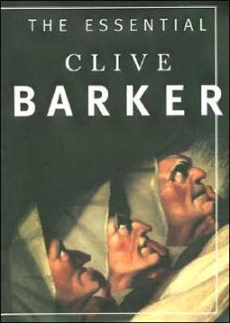 Essential Clive Barker