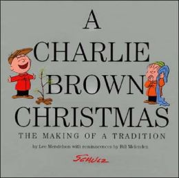 A Charlie Brown Christmas - The Making of a Tradition